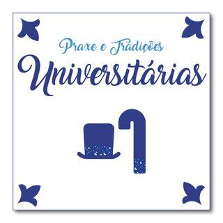 #005 - Praxe e Tradições Universitárias