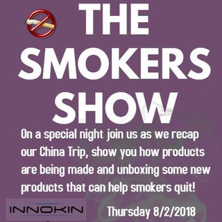THE SMOKER'S SHOW - Ep 12 - BACK FROM CHINA