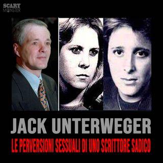 Jack Unterweger - Le perversioni sessuali di uno scrittore sadico