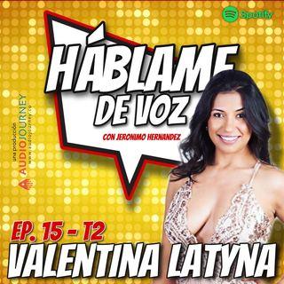 HDV Ep. 15 - VIVIENDO EL SUEÑO LATINO EN USA con Valentina Latyna