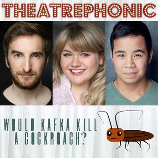 Would Kafka Kill a Cockroach?