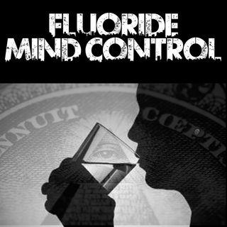 Fluoride Mind Control