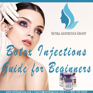 Botox Injections Guide for Beginners