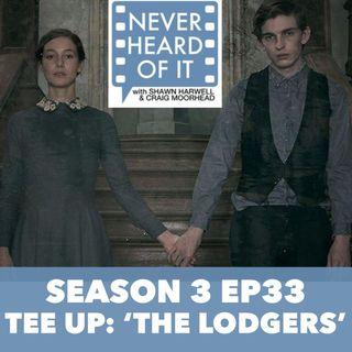 Season 3 Ep 33 - Tee Up: 'The Lodgers'