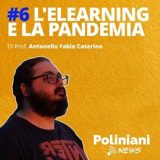 """#6 """"L'elearning e la pandemia"""" di Antonello Fabio Caterino"""