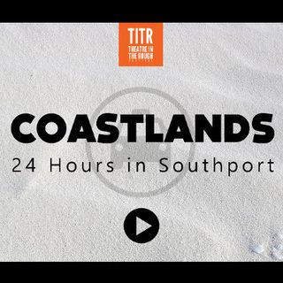 24 Hours in Southport