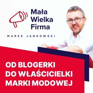 325: Od blogerki do właścicielki marki modowej – Monika Kamińska