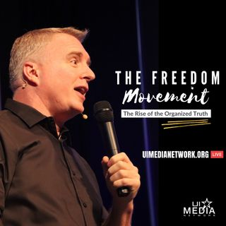 The Freedom Movement with Tim Ray