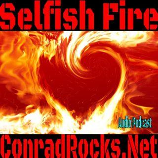 Selfish Fire