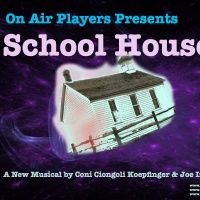 OnAir Players School House Episode 3