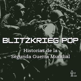 Blitzkrieg Pop: Historias de la Segunda Guerra Mundial