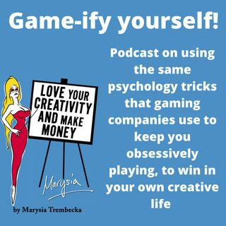 10. Game-ify your creative projects. Using game manufacturers psych knowledge to win in making your own work