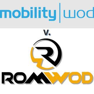 VanAnswer - M-WOD V. ROMWOD, Good, Bad, Ugly?