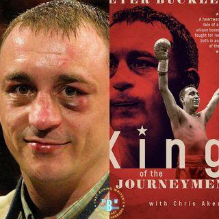 Ep. 7: Boxing's Best Journeyman, Peter Buckley
