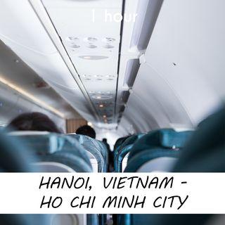 Hanoi - Ho Chi Minh City | 1 hour AIRPLANE Sound Podcast | White Noise | ASMR sounds for deep Sleep | Relax | Meditation | Colicky