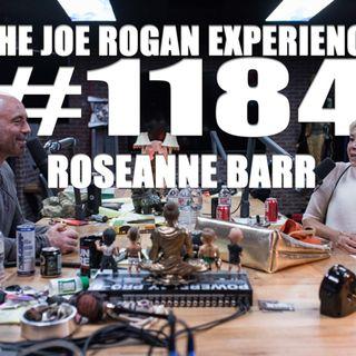 #1184 - Roseanne Barr