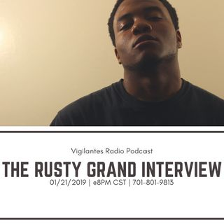 The Rusty Grand Interview.