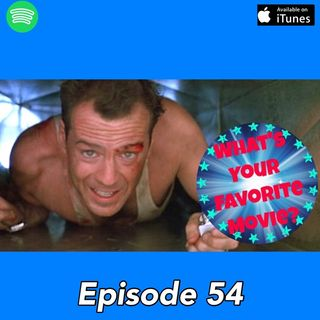 54: Ché Likes Die Hard (and video games)