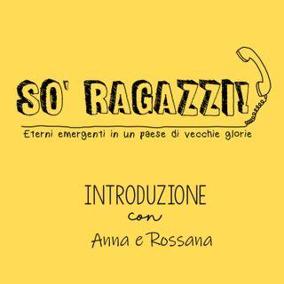 Introduzione con Anna e Rossana