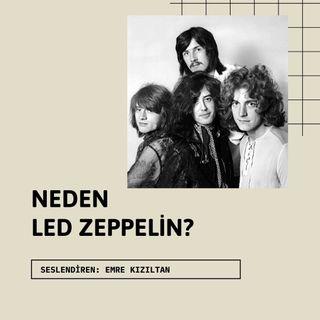 Neden Led Zeppelin (Sezon 1 Bölüm 2)