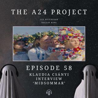 58 - Klaudia 'Midsommar' Csányi Interview