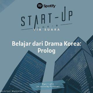 Belajar dari Drama Korea: Prolog (Part 1 of 3)