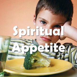 Spiritual Appetite - Morning Manna #2604