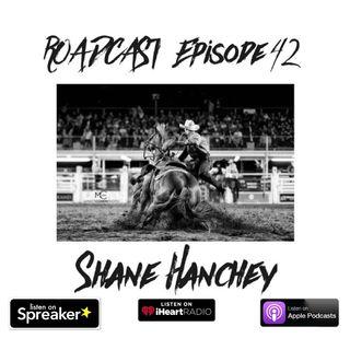 Episode 42 Shane Hanchey