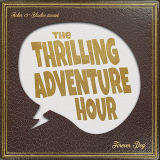 """The Cross-Time Adventures of Colonel Tick-Tock - """"Horse Play""""  (Livestream 6/27/20)"""