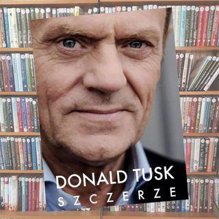 22 - Tusk Szczerze