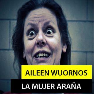 "Aileen Wuornos - La ""Mujer Araña""  | Especial Mujeres Asesinas"