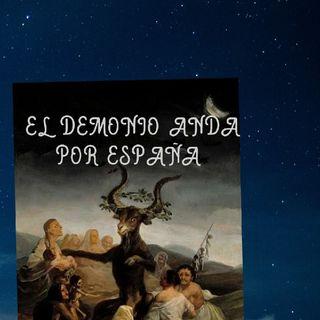 El Demonio Anda Por España