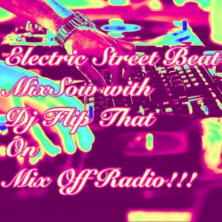 Electric Street Beat MixShow 5/25/20 (Live DJ Mix)