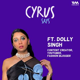 Ep. 702: feat. Dolly Singh