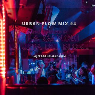 Urban Flow Mix  #4 Powered by P La Cangri