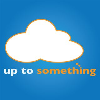 Up To Something