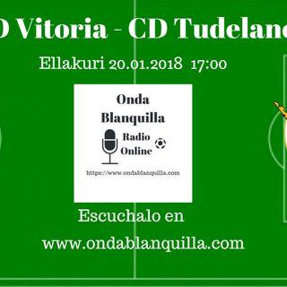 CD Vitoria- CD Tudelano partido en directo