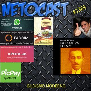 NETOCAST 1369 DE 28/10/2020 - LITERATURA - AUGUSTO DOS ANJOS: Budismo Moderno