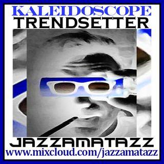Jazzamatazz -Trendsetter