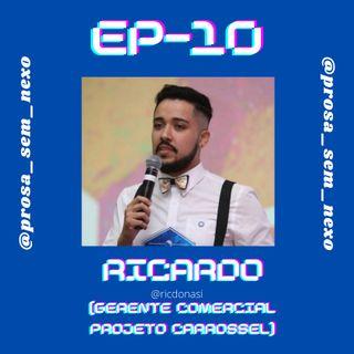 Ricardo (Projeto Carrossel) - EP10