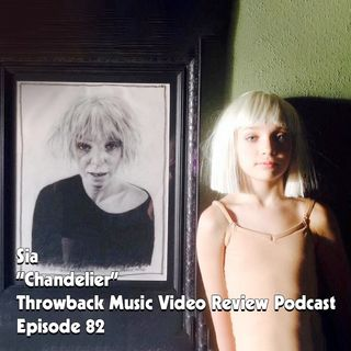 Ep. 82-Chandelier (Sia)