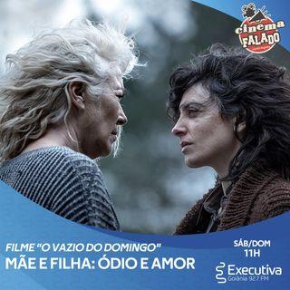 Cinema Falado - Rádio Executiva - 24 de Julho de 2021