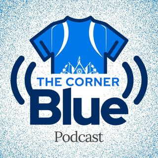 The CornerBlue Episode 6- Moving On