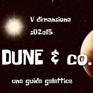 Dune & Co. - Una guida galattica - V dimensione - s02e15