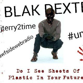 #nawsidewebradio#blakdexter