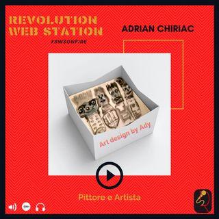 INTERVISTA ADRIAN CHIRIAC - PITTORE E ARTISTA