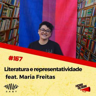 #167 HORA QUEER – LITERATURA E REPRESENTATIVIDADE FEAT. MARIA FREITAS
