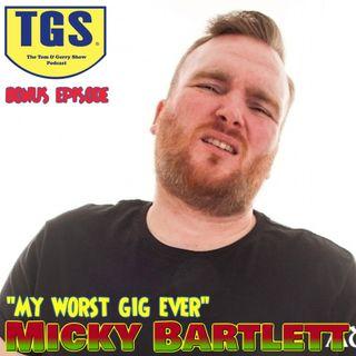 Bonus Episode: Micky Bartlett