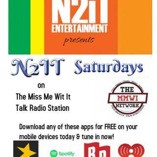 N2IT Entertainment presents N2IT Saturdays 8-7-2021