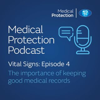 Vital Signs episode 4: The importance of keeping good medical records